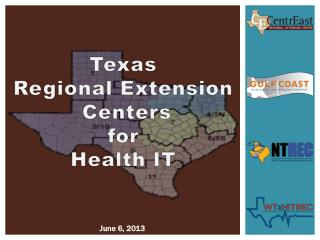 Texas Regional Extension  Centers  for  Health IT