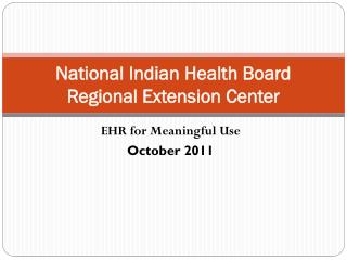 National Indian Health Board Regional Extension Center