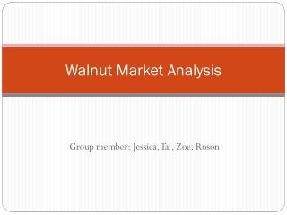 Walnut Market Analysis