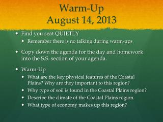 Warm-Up  August 14, 2013