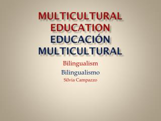 Multicultural Education Educación  Multicultural