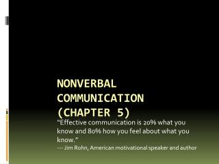 Nonverbal Communication (Chapter 5)