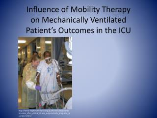 Influence of Mobility Therapy  on Mechanically Ventilated Patient's Outcomes in the ICU