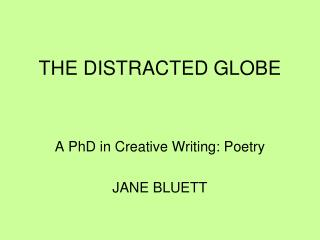 THE DISTRACTED GLOBE