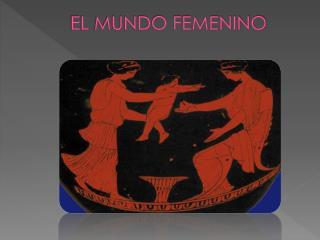EL MUNDO FEMENINO