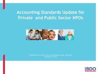 Accounting Standards Update for      Private  and Public Sector NPOs