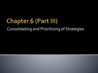 Chapter 6 (Part III)