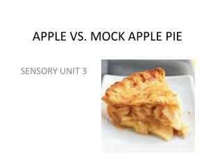 APPLE VS. MOCK APPLE PIE