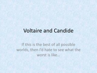 Voltaire and  Candide