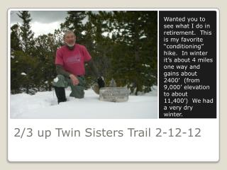 2/3 up Twin Sisters Trail 2-12-12