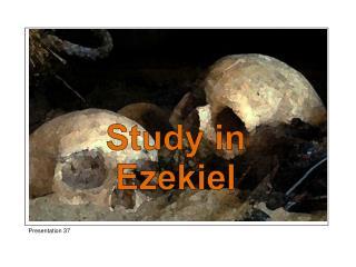 Study in  Ezekiel