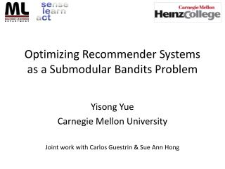 Optimizing Recommender Systems as a  Submodular  Bandits Problem