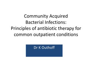 Dr K Outhoff