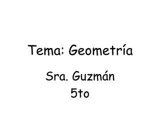 Tema :  Geometría
