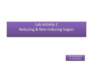 Lab Activity 2 Reducing & Non-reducing Sugars