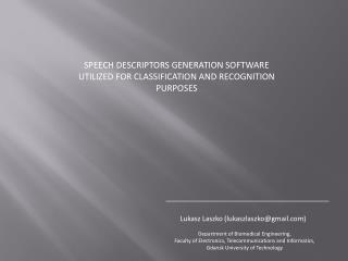 SPEECH DESCRIPTORS GENERATION SOFTWARE UTILIZED FOR CLASSIFICATION AND RECOGNITION PURPOSES