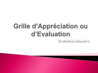 Grille d'Appréciation ou d'Evaluation