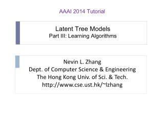 Latent Tree Models Part III: Learning Algorithms