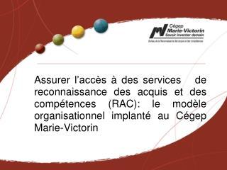 La RAC, une démarche