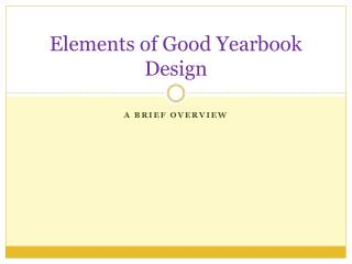 Elements of Good Yearbook Design