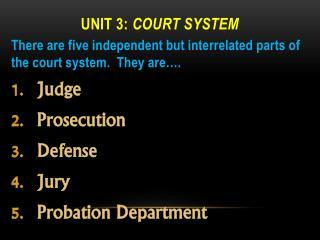 Unit 3:  Court System