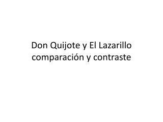 Don  Quijote y  El  Lazarillo comparación y contraste