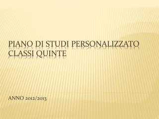 PIANO  DI  STUDI PERSONALIZZATO CLASSI QUINTE