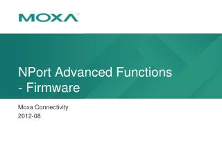 NPort  Advanced Functions - Firmware