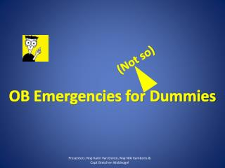 OB Emergencies for Dummies