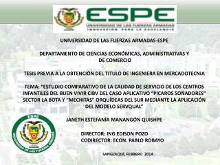 UNIVERSIDAD DE LAS FUERZAS ARMADAS-ESPE  DEPARTAMENTO  DE CIENCIAS ECONÓMICAS, ADMINISTRATIVAS  Y