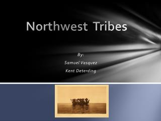 Northwest  Tribes