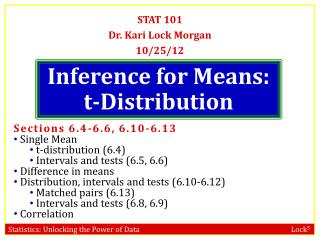 STAT 101 Dr. Kari Lock Morgan 10/25/12