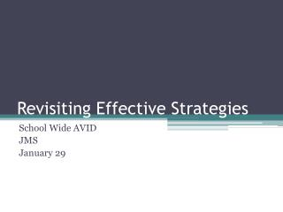 Revisiting Effective Strategies