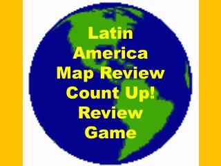 Latin America Map Review Count Up! Review  Game