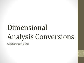D imensional Analysis Conversions