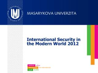 International Security  in  the Modern World  2012