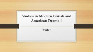 Studies in Modern British and American Drama 1
