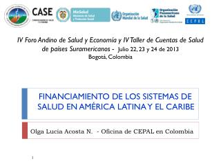 FINANCIAMIENTO DE LOS SISTEMAS DE SALUD EN AMÉRICA LATINA Y EL CARIBE