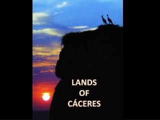 LANDS OF CÁCERES
