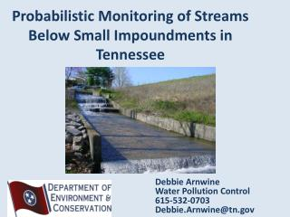 Probabilistic Monitoring of Streams Below Small Impoundments in Tennessee