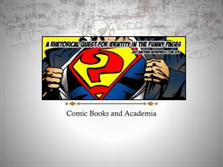 Comic Books and Academia