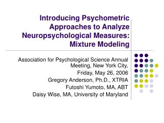 Introducing Psychometric Approaches to Analyze Neuropsychological Measures:  Mixture Modeling
