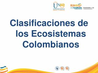 Clasificaciones de los Ecosistemas Colombianos