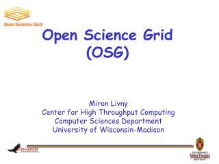 Open Science Grid (OSG)