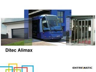 Ditec Alimax