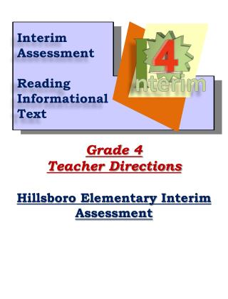 Grade 4 Teacher Directions Hillsboro Elementary Interim Assessment
