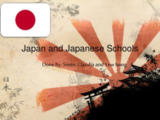 Japan and Japanese Schools