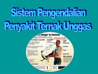 Sistem Pengendalian Penyakit Ternak Unggas