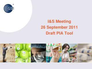 I&S Meeting 26 September 2011 Draft  PIA  Tool
