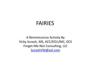 A Reminiscence Activity By Vicky  Surash , MS, ACC/EDU/MC ,  DCS Forget-Me-Not  Consulting,  LLC